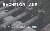 Bachelor Lake | Metanor Resources Inc.