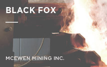 Black Fox Mine | Brigus Gold Corp.