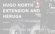 Hugo North Extension and Heruga | Turquoise Hill Resources Ltd.